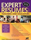 Expert Resumes For Teachers And Educators - Wendy S. Enelow, Louise M. Kursmark