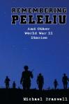 Remembering Peleliu - Michael Braswell