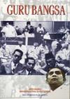 Guru Bangsa: Edisi Khusus Mengenang 90th Sutan Sjahrir - Deni A. Dwiyanto, M. Fadjroel Rachman, Bambang Isti Nugroho, Buyung Rb. Nasution