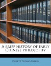 A Brief History of Early Chinese Philosophy - D.T. Suzuki