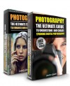 Photography: Box Set - The Ultimate Guide To Understand And Create Stunning Digital Photography & The Ultimate Editing Guide (Photography For Beginners, ... Photoshop, Photo Editing, Digital Camera) - David Adams, Digital Photography, Photography For Beginners