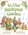 In Our Backyard Garden - Eileen Spinelli