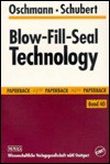Blow-Fill-Seal Technology - R. Oschmann