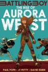 The Rise of Aurora West - Paul Pope, J.T. Petty, David Rubín