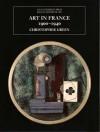 Art in France, 1900-1940 - Christopher Green