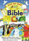Day by Day Bible: Daily Devotions for Reading with Children - Eira Reeves