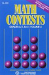 Math Contests: Grades 4, 5, & 6, Volume 4 - Steven R. Conrad, Daniel Flegler