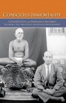 Conscious Immortality : Conversations with Sri Ramana Maharshi - Paul Brunton