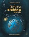 Historia blekitnej planety - Magnason Andri Snaer