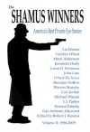 The Shamus Winners: America's Best Private Eye Stories: Volume II: 1996-2009 - Robert J. Randisi