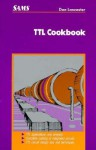 TTL Cookbook - Donald E. Lancaster
