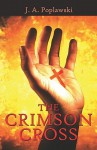 The Crimson Cross - Judith Poplawski