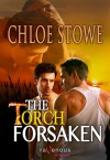The Torch Forsaken - Chloe Stowe
