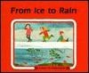 From Ice to Rain - Marlene Reidel, Annegert Fuchshuber, Franz Hogner, Ali Mitgutsch