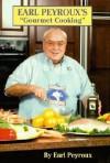 "Earl Peyroux's ""Gourmet Cooking"" - Earl Peyroux"