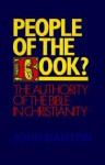 People of the Book?: The Authority of the Bible in Christianity - John Barton