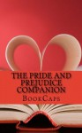 The Pride and Prejudice Companion: Includes Study Guide, Historical Context, Biography and Character Index - BookCaps