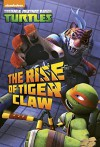 The Rise of Tiger Claw (Teenage Mutant Ninja Turtles) (Junior Novel) - David Lewman, Patrick Spaziante