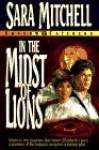In the Midst of Lions - Sara Mitchell