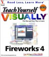 Teach Yourself Visually Fireworks . 4 - Sue Plumley