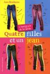 Quatre Filles et un Jean: L'integrale de la Serie (Quatre Filles et un Jean, #1-4) - Ann Brashares, Vanessa Rubio