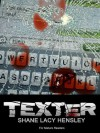 Texter - Shane Hensley