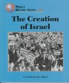 The Creation Of Israel (World History) - Linda Jacobs Altman