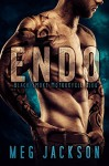 ENDO: A Motorcycle Club Romance Novel - Meg Jackson