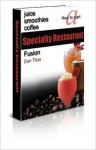 How to Start a Specialty Restaurant - Dan Titus