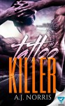 Tattoo Killer - A.J. Norris