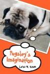 Pugsley's Imagination - Leisa M. Eman