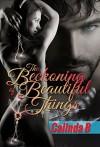 The Beckoning of Beautiful Things (The Beckoning Series Book 1) - Calinda B