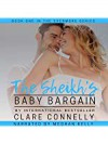 The Sheikh's Baby Bargain (Evermore #1) - Meghan Kelly, Clare Connelly