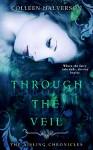 Through The Veil - Colleen Halverson
