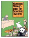 Classroom Management For Substitute Teachers - S. Harold Collins, Kathy Kifer Howell