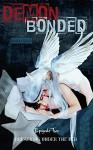 Demon Bonded: Episode Two: Breathing Under The Bed - Sadie Sins, Sadie Sins