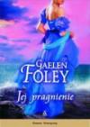 Jej pragnienie - Gaelen Foley