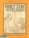 Meet the Witches - Georgess McHargue