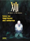 XII: Todas las lágrimas del infierno - Jean Van Hamme, William Vance
