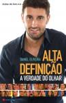 A Verdade Do Olhar - Daniel Oliveira