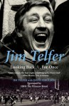 Jim Telfer: Looking Back . . . For Once - Jim Telfer, David Ferguson