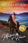 Memories of Home - Melissa Storm, Kay P. Dawson
