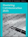 Applications of Grammar Book 6: Mastering Communication Skills - Ed Shewan, Garry Moes, Annie Lee Sloan