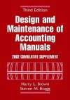 Design And Maintenance Of Accounting Manuals 2002 Cumulative Supplement - Harry L. Brown, Steven M. Bragg