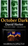 October Dark: revised edition - David Herter, Jeffrey Ford