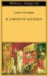 Il cornetto acustico - Leonora Carrington, Ginevra Bompiani