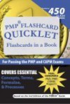 Pmp Flashcard Quicklet: Flashcards In A Book For Passing The Pmp And Capm Exams - Paul Sanghera