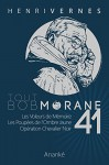 TOUT BOB MORANE/41 (French Edition) - Henri Vernes, Philippe Lefrancq, William Vance, Les Editions Ananke