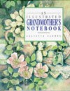 An Illustrated Grandmother's Notebook - Juliette Clarke, Helen Exley