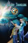 The Galaxy Travelers (The Cielo Space Chronicles) - Ryan Kinzy, Ryan Durney